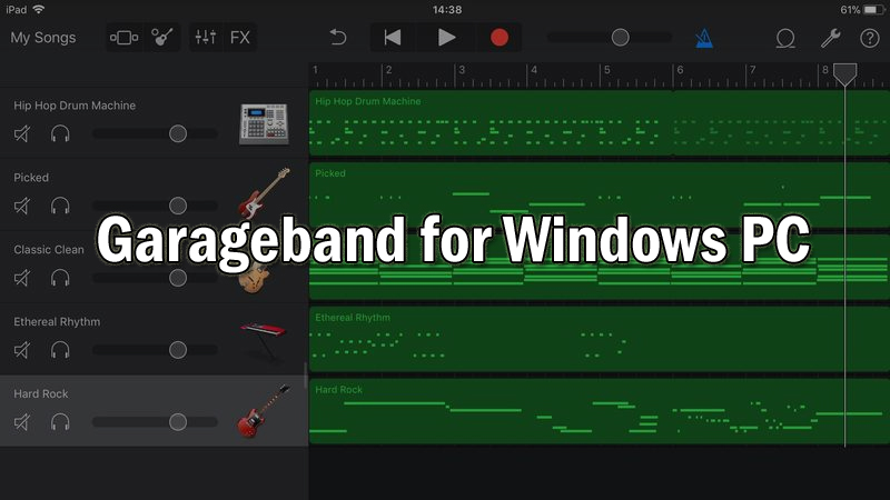 Garageband for Windows PC