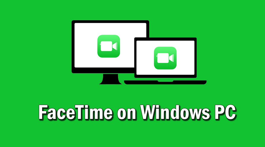 facetime on PC windows